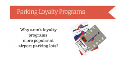 Airport Parking Loyalty Programs